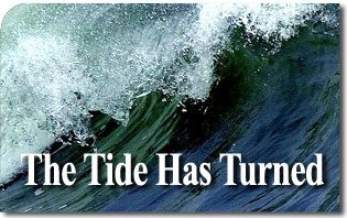 The tide has turned