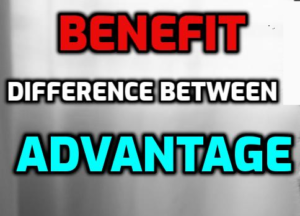 ACET difference between benefit and advantage