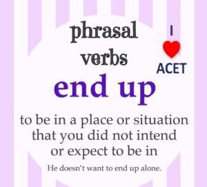 ACET Phrasal verbs